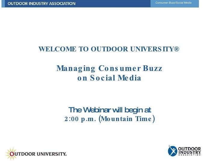 Outdoor University   Managing Consumer Buzz On Social Media