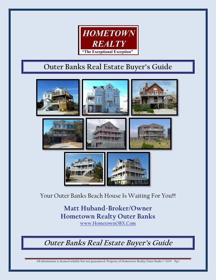 Outer Banks Real Estate Buyer's Guide       Your Outer Banks Beach House Is Waiting For You!!!                    Matt Hub...