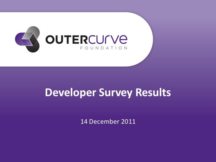 Developer Survey Results      14 December 2011