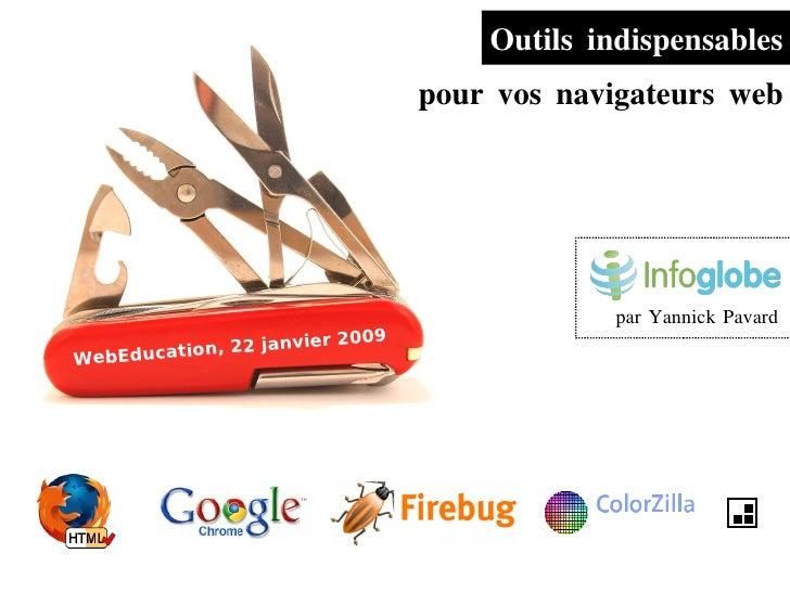 Outils Indispensables pour vs navigateurs web