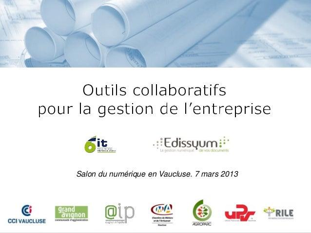 Salon du numérique en Vaucluse. 7 mars 2013
