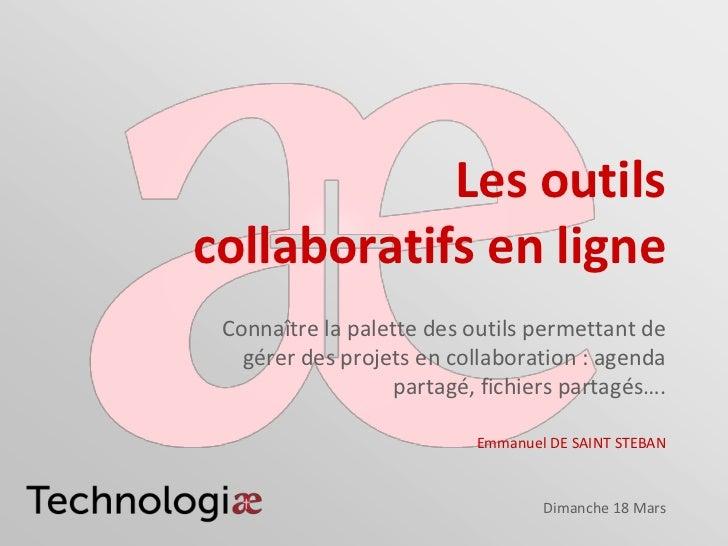 Les outilscollaboratifs en ligne Connaître la palette des outils permettant de   gérer des projets en collaboration : agen...