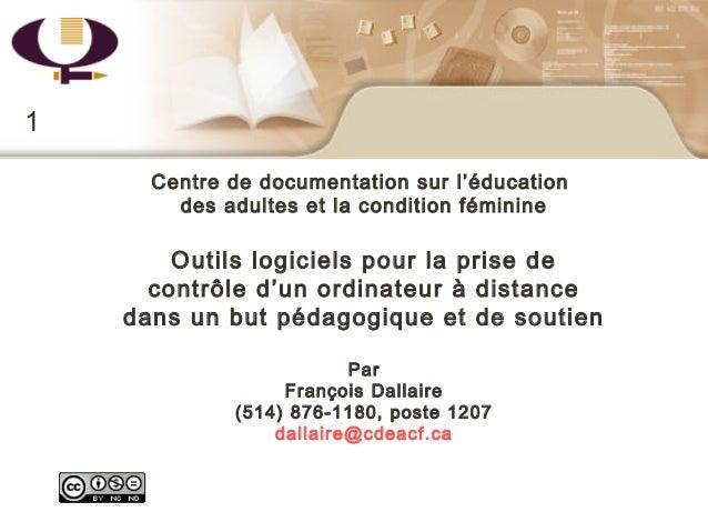 Centre de documentation sur l'éducationdes adultes et la condition féminineOutils logiciels pour la prise decontrôle d'un ...