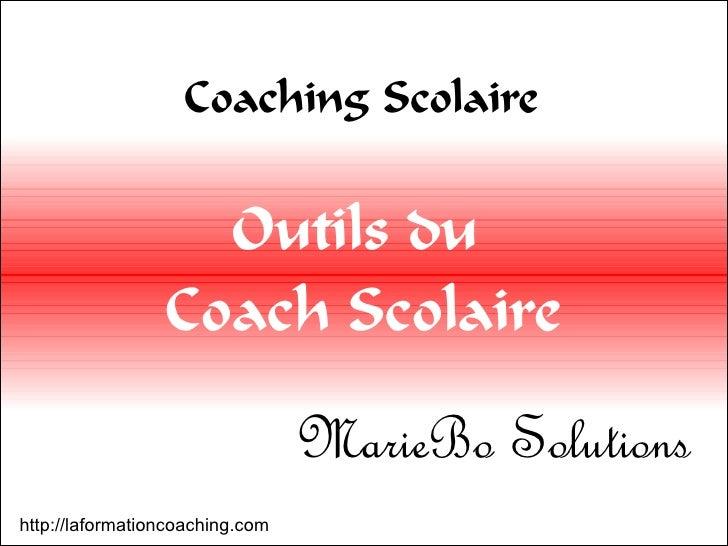 Coaching Scolaire                      Outils du                  Coach Scolaire                                   MarieBo...