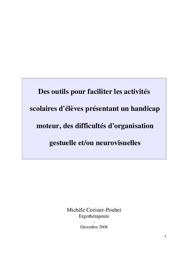 Des outils pour faciliter les activitésscolaires délèves présentant un handicap  moteur, des difficultés dorganisation    ...
