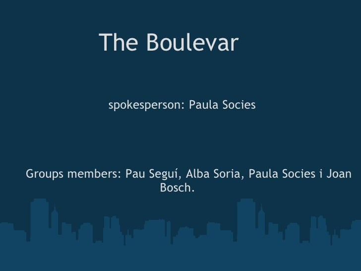 The Boulevar                                                                     spokesperson...