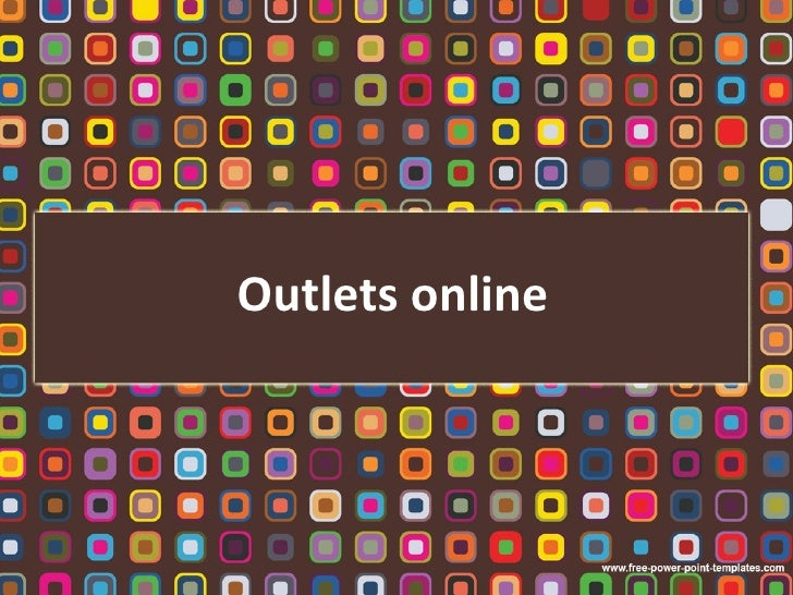 Outlets online