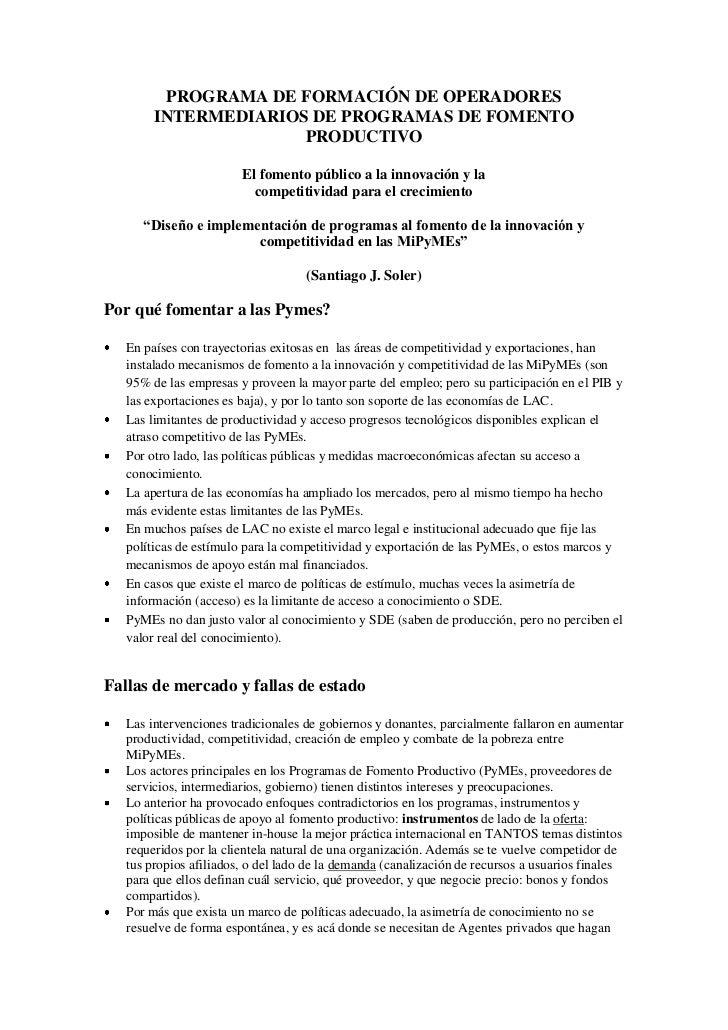 PROGRAMA DE FORMACIÓN DE OPERADORES        INTERMEDIARIOS DE PROGRAMAS DE FOMENTO                      PRODUCTIVO         ...