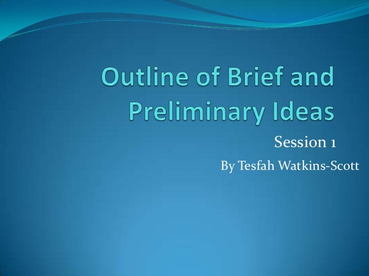 Session 1By Tesfah Watkins-Scott