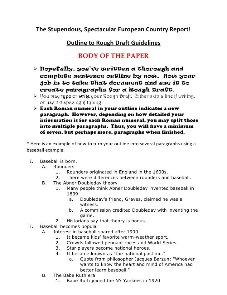 research paper rough essay This handout provides detailed information about how to write research papers including discussing research papers as a genre, choosing topics, and finding sources.