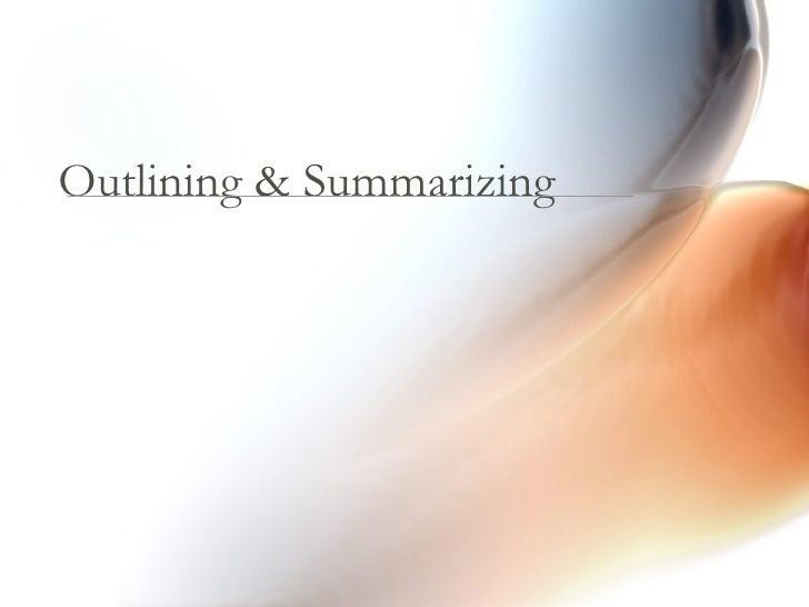 Outlining & Summarizing