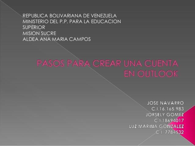 REPUBLICA BOLIVARIANA DE VENEZUELA MINISTERIO DEL P.P. PARA LA EDUCACION SUPERIOR MISION SUCRE ALDEA ANA MARIA CAMPOS