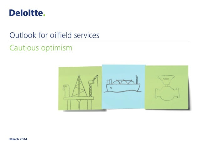 Outlook for oilfield services
