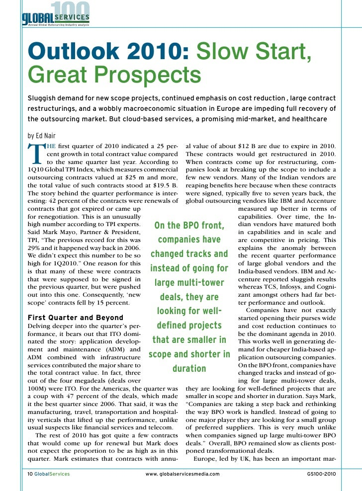 Outlook 2010: Slow Start, Great Prospects Sluggish demand for new scope projects, continued emphasis on cost reduction , l...