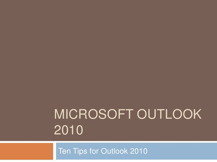 Outlook 2010 tips