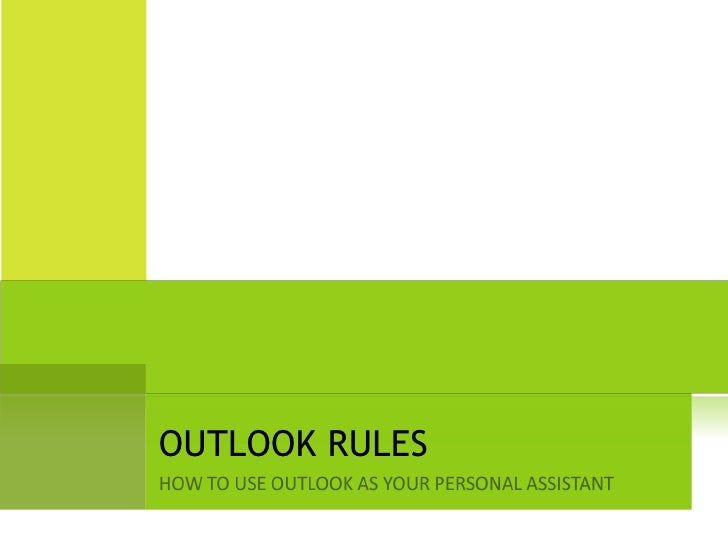 How to use OutLook Rules
