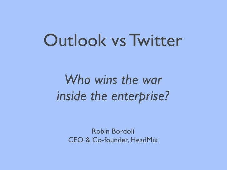 Outlook vs Twitter: who wins the war inside the enterprise
