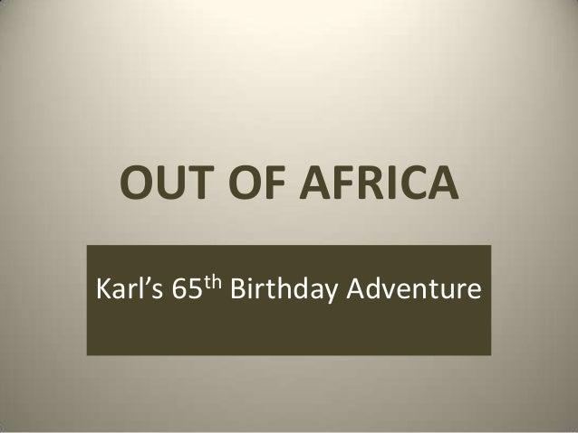 Out of Africa - Tanzania Safari Photo Slideshow
