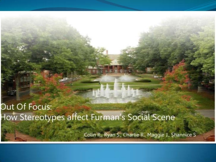 Overview Our project is focused on social stereotypes within the Furman Community, and how the existence of these stereoty...
