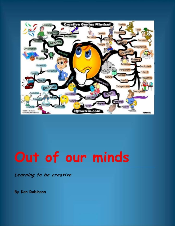 Out of our mindsLearning to be creativeBy Ken Robinson left5000132588000centercenter100000100000<br />About the author:<br...