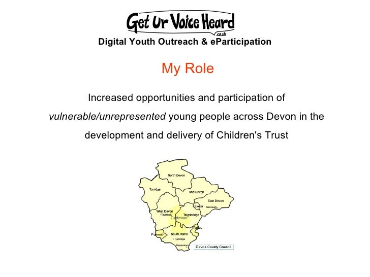 Digital Youth Outreach & eParticipation Increased opportunities and participation of  vulnerable/unrepresented  young peop...