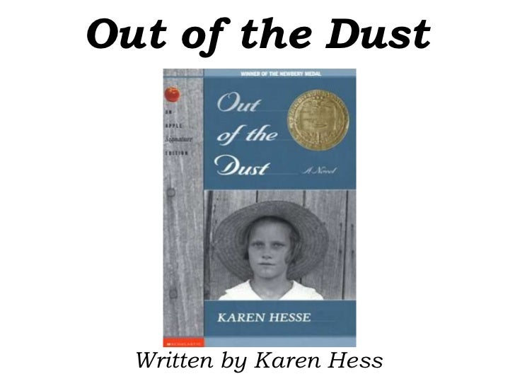 Out of the Dust<br />Written by Karen Hess<br />