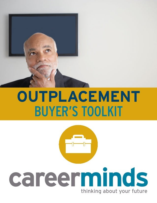OUTPLACEMENT BUYER'S TOOLKIT