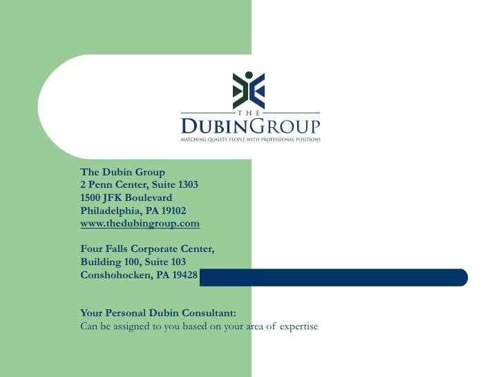 The Dubin Group 2 Penn Center, Suite 1303 1500 JFK Boulevard Philadelphia, PA 19102 www.thedubingroup.com Four Falls Corpo...