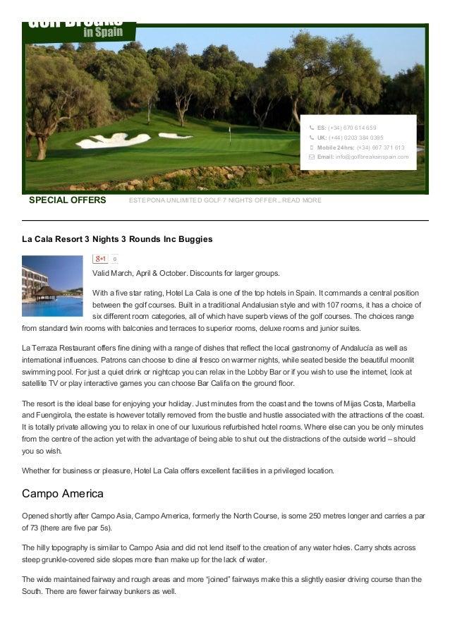 La Cala Resort Golf Holiday 3 Nights 3 Rounds Inc Buggies - €349 Per Person