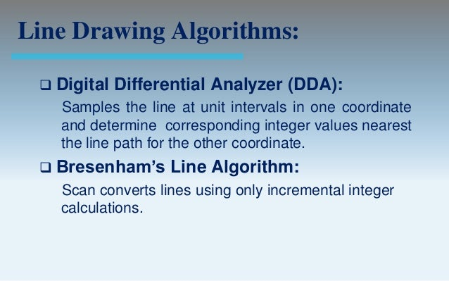 Dda Line Drawing Algorithm And Program : Output primitives computer graphics c version