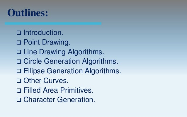 Line Drawing Algorithm In Computer Graphics Notes : Output primitives computer graphics c version