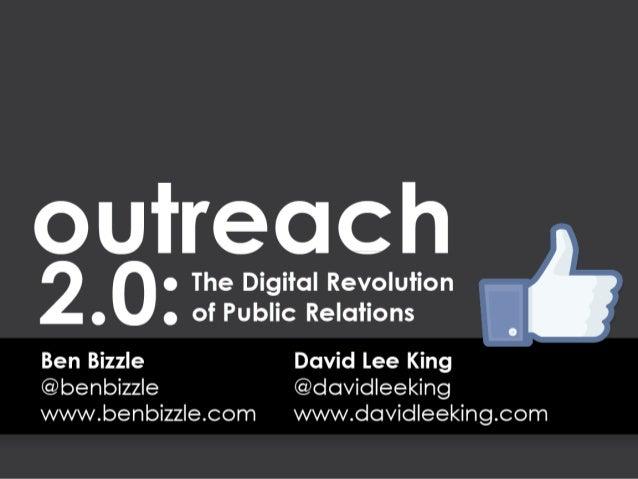 Outreach 2.0 the digital revolution of pr