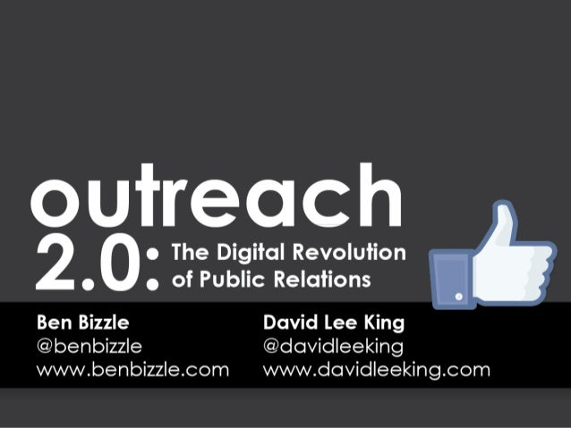 Outreach 2.0: the Digital Revolution of Public Relations