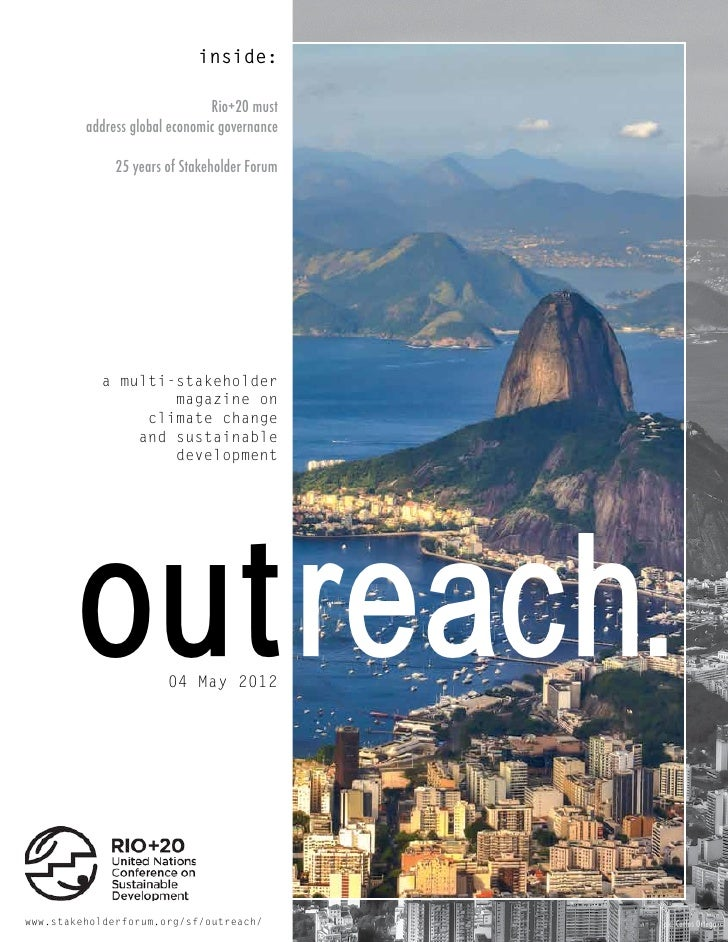inside:                               Rio+20 must         address global economic governance              25 years of Stak...