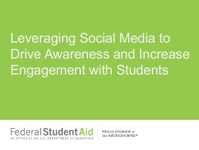 Leveraging Social Media toDrive Awareness and IncreaseEngagement with Students