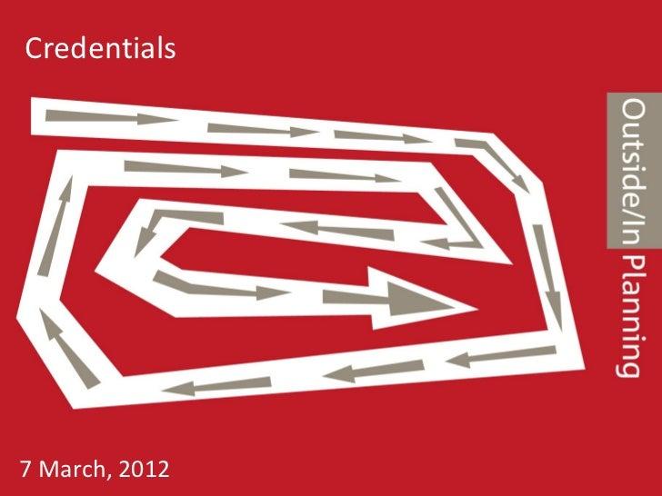 Credentials7 March, 2012
