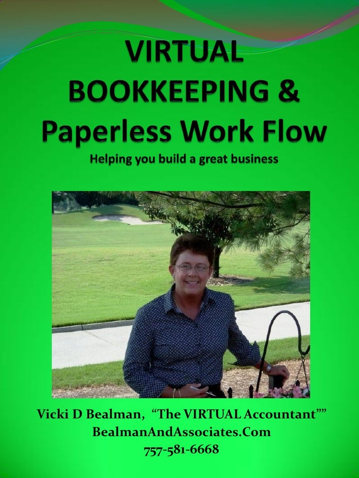 "Vicki D Bealman, ""The VIRTUAL Accountant""""          BealmanAndAssociates.Com                 757-581-6668"