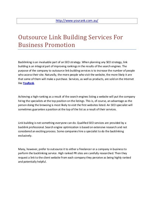 http://www.yourank.com.au/Outsource Link Building Services ForBusiness PromotionBacklinking is an invaluable part of an SE...