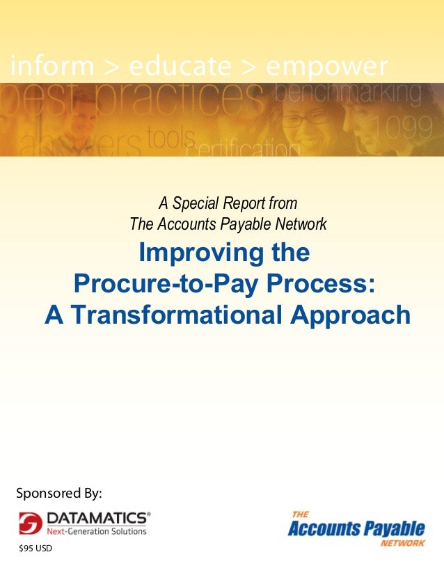 inform > educate > empower                    A Special Report from                The Accounts Payable Network           ...