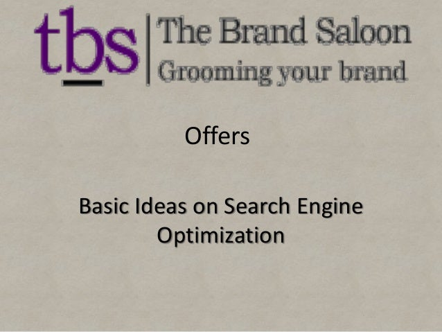 Offers Basic Ideas on Search Engine Optimization