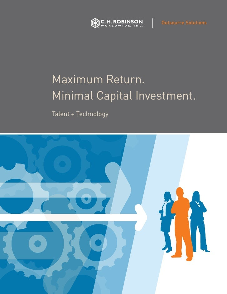 Outsource Solutions     Maximum Return. Minimal Capital Investment. Talent + Technology