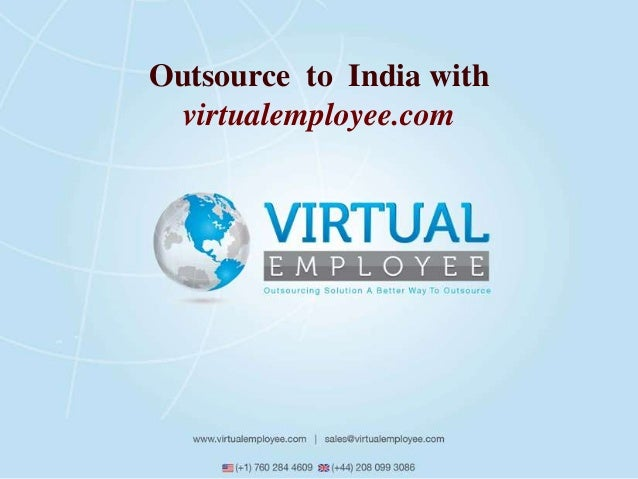 Outsource to India with  virtualemployee.com