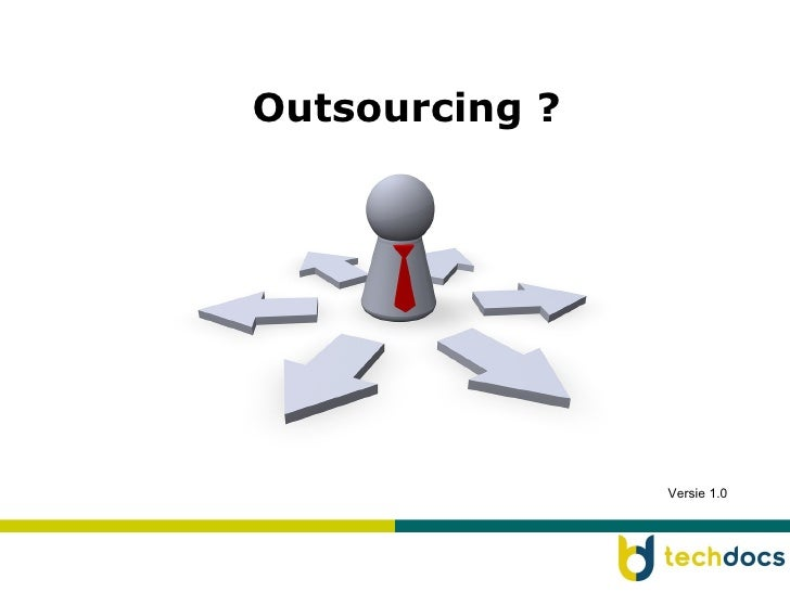 Outsourcing ? Versie 1.0