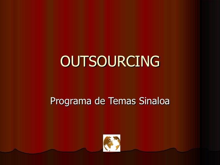 OUTSOURCING Programa de Temas Sinaloa