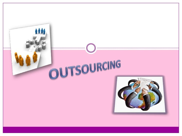 OUTSOURCING<br />