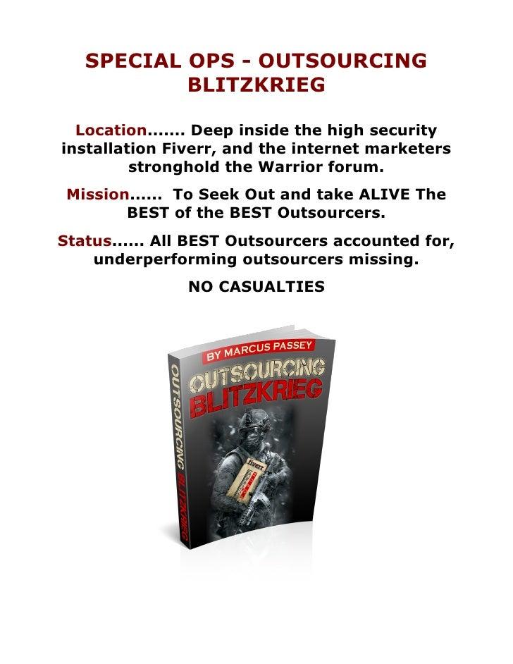 Outsourcing blitzkrieg