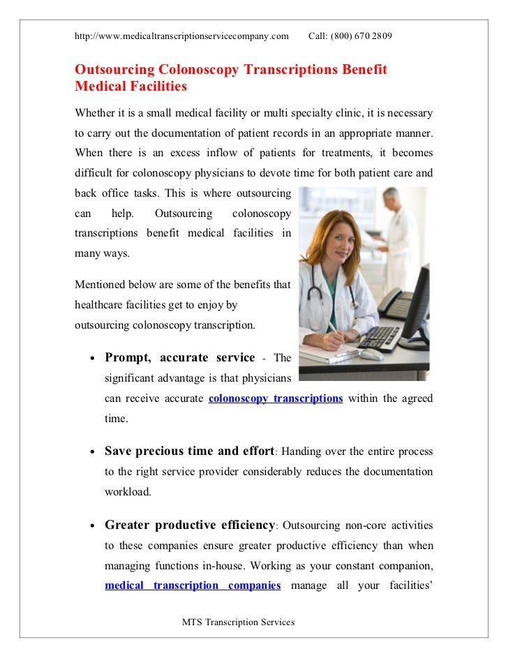 http://www.medicaltranscriptionservicecompany.com    Call: (800) 670 2809Outsourcing Colonoscopy Transcriptions BenefitMed...