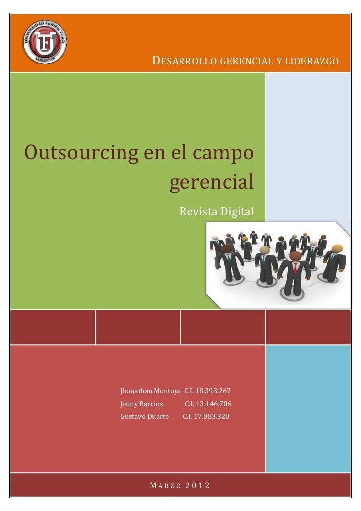 DESARROLLO GERENCIAL Y LIDERAZGOOutsourcing en el campo               gerencial                           Revista Digital ...