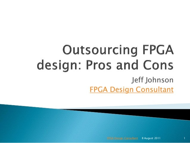 Outsourcing FPGA Design: Pros and cons