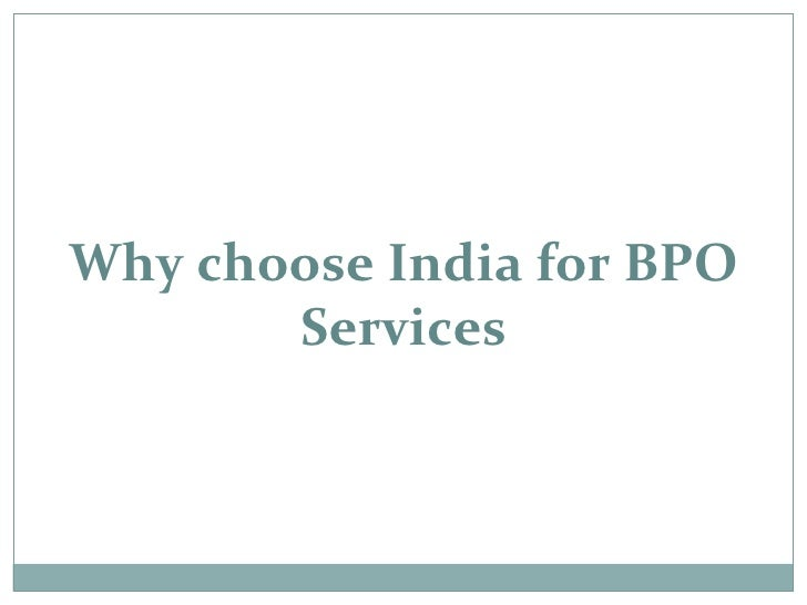 Why choose India for BPO Services